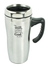 Be Still and Know Travel Mug with Handle