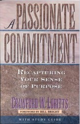 A Passionate Commitment: Recapturing Your Sense of Purpose - eBook