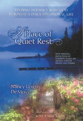 A Place of Quiet Rest: Finding Intimacy with God Through a Daily Devotional Life - eBook