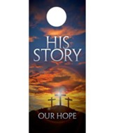 His Story Our Hope Door Hanger, Pack of 150