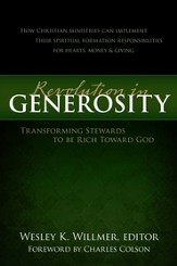 A Revolution in Generosity: Transforming Stewards to be Rich Toward God - eBook