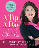 A Tip a Day with Ellie Kay: 12 Months' Worth of Money-Saving Ideas - eBook