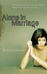 Alone in Marriage: Encouragement for the Times When It's All Up to You - eBook