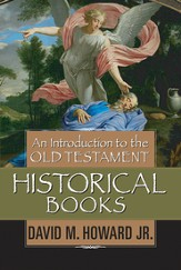 An Introduction to the Old Testament Historical Books - eBook