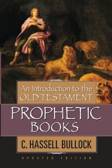 An Introduction to the Old Testament Prophetic Books - eBook