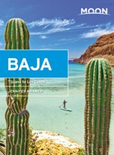 Moon Baja: Tijuana to Los Cabos - eBook