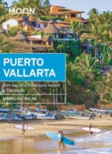 Moon Puerto Vallarta: With Sayulita & the Riviera Nayarit - eBook
