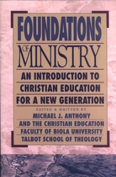 Foundations of Ministry An Introduction to Christian Education