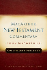 Colossians and Philemon: The MacArthur New Testament Commentary - eBook