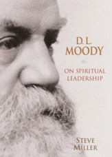 D.L. Moody on Spiritual Leadership - eBook