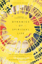 Dynamics of Spiritual Life: An Evangelical Theology of Renewal - eBook