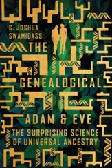 The Genealogical Adam and Eve: The Surprising Science of Universal Ancestry - eBook