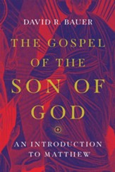 The Gospel of the Son of God: An Introduction to Matthew - eBook