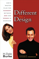 Different By Design: God's Master Plan for Harmony Between Men and Women in Marriage - eBook