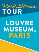 Rick Steves Tour: Louvre Museum, Paris / Digital original - eBook