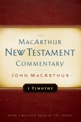 1 Timothy: The MacArthur New Testament Commentary - eBook