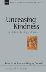Unceasing Kindness: A Biblical Theology of Ruth - eBook