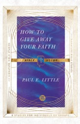 How to Give Away Your Faith Bible Study - eBook