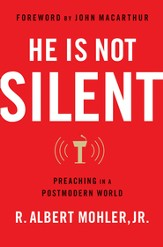 He is Not Silent: Preaching in a Postmodern World - eBook