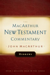 Hebrews: The MacArthur New Testament Commentary - eBook