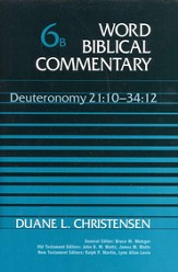 Deuteronomy 21:10-34:12: Word Biblical Commentary [WBC]
