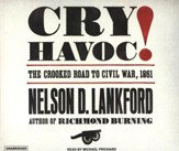 Cry Havoc!, audiobook on CD