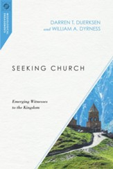 Seeking Church: Emerging Witnesses to the Kingdom - eBook