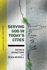Serving God in Today's Cities: Facing the Challenges of Urbanization - eBook
