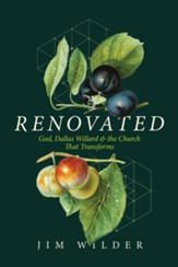 Renovated: God, Dallas Willard, and the Church That Transforms - eBook