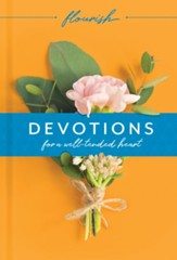 Flourish: Devotions for a Well-Tended Heart - eBook