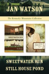 The Kentucky Mountains Collection: Sweetwater Run / Still House Pond - eBook