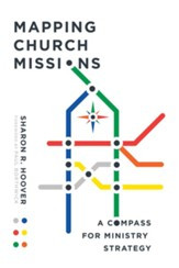 Mapping Church Missions: A Compass for Ministry Strategy - eBook