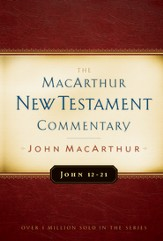 John 12-21: The MacArthur New Testament Commentary - eBook