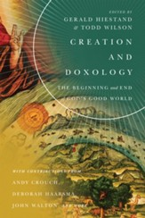 Creation and Doxology: The Beginning and End of God's Good World - eBook