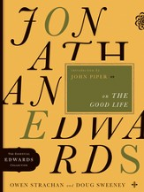 Jonathan Edwards on the Good Life - eBook