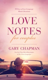 Love Notes for Couples: 90 Days of Love Language Minute Devotions - eBook