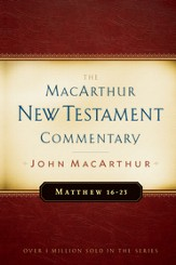 Matthew 16-23: The MacArthur New Testament Commentary - eBook