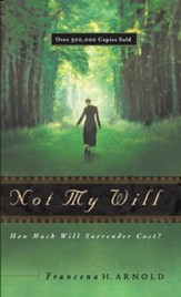 Not My Will: How Much Will Surrender Cost - eBook