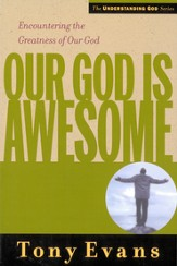 Our God is Awesome: Encountering the Greatness of Our God - eBook
