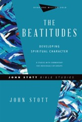 The Beatitudes: Developing Spiritual Character - eBook