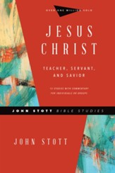 Jesus Christ: Teacher, Servant, and Savior - eBook