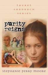 Purity Reigns - eBook The Laurel Shadrach Series #1