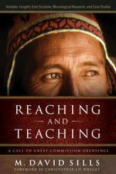Reaching and Teaching: A Call to Great Commission Obedience - eBook