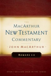 Romans 1-8: The MacArthur New Testament Commentary - eBook