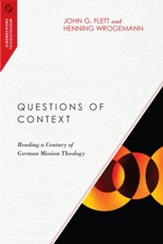 Questions of Context: Reading a Century of German Mission Theology - eBook