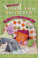 Secret Diary Unlocked: My Struggle to Like Me - eBook