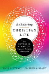 Enhancing Christian Life: How Extended Cognition Augments Religious Community - eBook