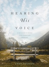 Hearing His Voice: 90 Devotions to Deepen Your Connection with God - eBook