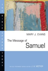 The Message of Samuel: Personalities, Potential, Politics and Power - eBook