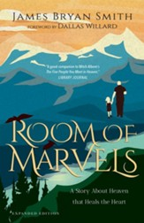 Room of Marvels: A Story About Heaven that Heals the Heart - eBook